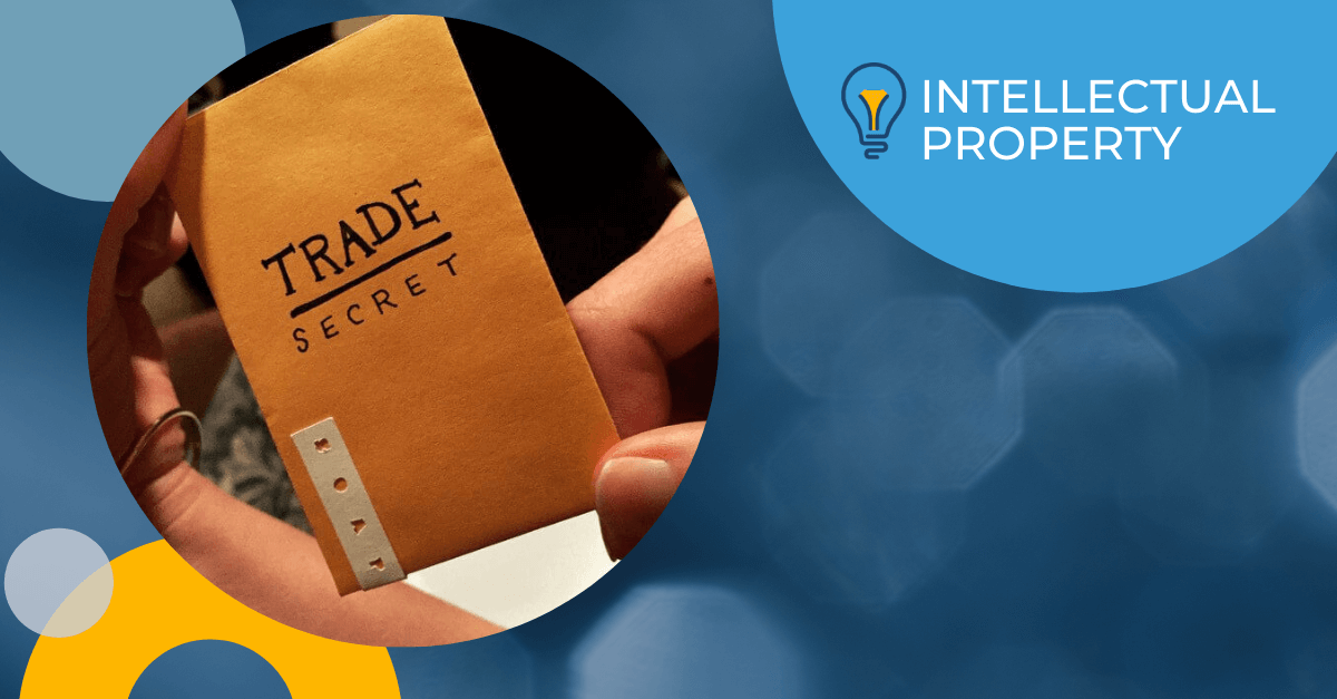 Trade Secrets vs Patents: Which Approach is Right for You?